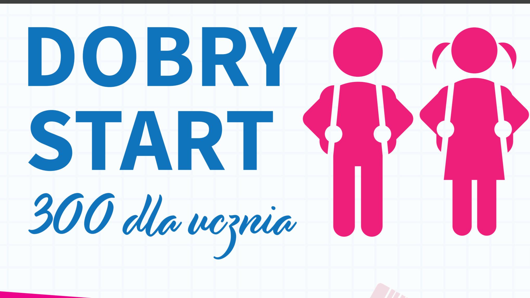 """Program """"Dobry Start""""."""